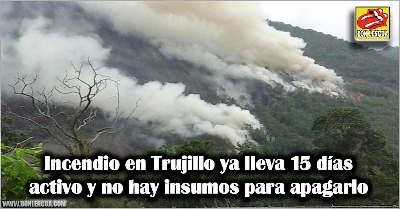 Incendio en Trujillo ya lleva 15 días activo y no hay insumos para apagarlo