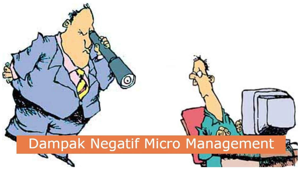 Dampak Negatif Micro Management