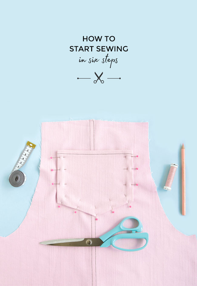 Six Steps to Starting Sewing - How to get into making your own clothes