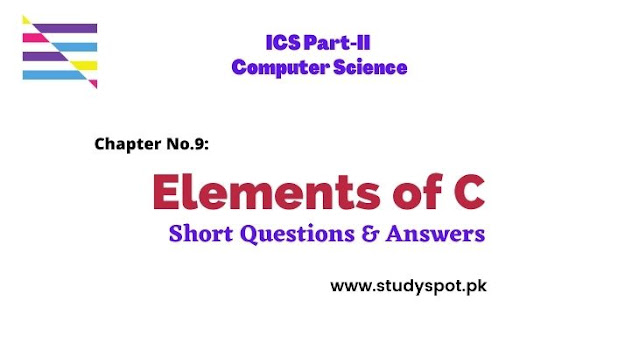 Elements of C Short Questions and Answers