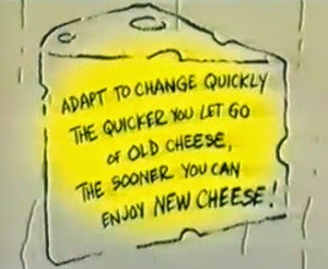 Who Moved My Cheese Quotes Stunning Who Moved My Cheese Quotes Quotes About Moving On