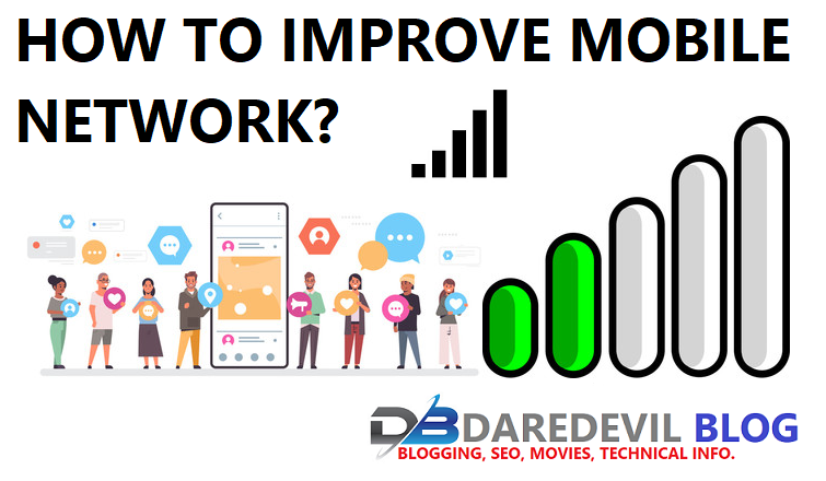 Technical Info.,How to Improve Mobile Network?, How to increase mobile network?, Improve Mobile Network