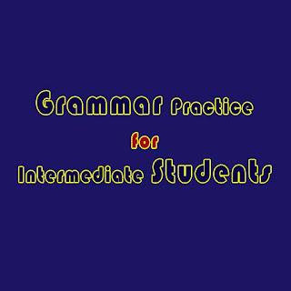 ดาวน์โหลดหนังสือภาษาอังกฤษ Grammar Practice for Intermediate Students ได้ที่นี่เลย [ไฟล์ pdf]