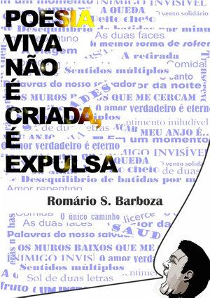 Poesia Viva Não é Criada, é Expulsa