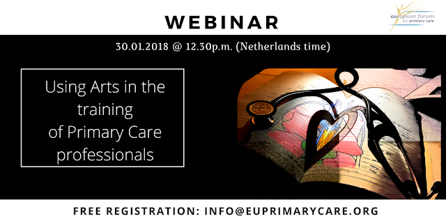 http://www.euprimarycare.org/news/webinar-using-arts-training-primary-care-professionals-30-january-1230-pm-netherlands-time