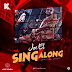 F! VIDEO: Joe El – Sing Along | @FoshoENT_Radio