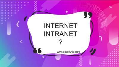 Pengertian Internet dan Intranet : Fungsi, Perbedaan, dan Manfaatnya