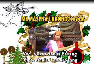 Lagu Natal Toraja Mamasena Urrondongna' (Daniel Tandirogang)