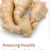 Amazing Health Benefits of Ginger Tea (Adrak)