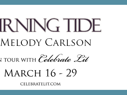 Turning Tide by Melody Carlson Blog Tour: Review + Giveaway