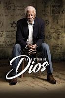 La historia de Dios con Morgan Freeman