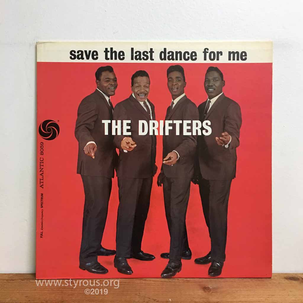 The Styrous Viewfinder 20 000 Vinyl Lps 185 The Drifters Save The Last Dance For Me Doc Pomus