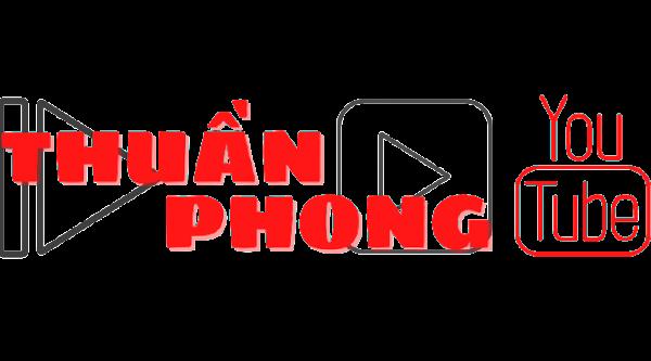 Chào mừng bạn đến với Thuần Phong YouTube