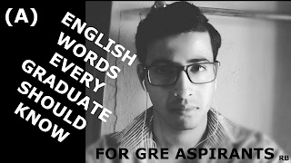 ENGLISH WORDS EVERY GRADUATE SHOULD KNOW (A), english is easy with rb, rajdeep banerjee, rb, learn english vocabulary