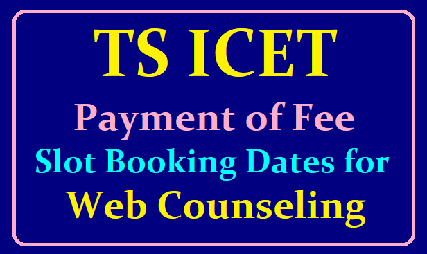 TS ICET Fee Payment Slot Booking for Web Counselling /2019/07/ts-icet-payment-of-processing-fee-slot-booking-for-web-counseling.html