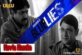 BLUE LIES ULLU , webseries wiki StarCast , Crew , Review And Release Date
