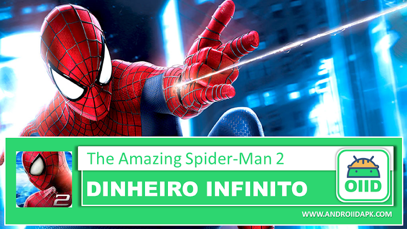 The Amazing Spider-Man 2 v1.2.8d  – APK MOD HACK – Dinheiro Infinito