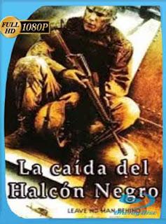 La Caida del Halcon Negro 2001 HD [1080p] Latino [GoogleDrive] DizonHD