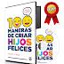 100 MANERAS DE CRIAR HIJOS FELICES: UNA GUÍA PARA PADRES OCUPADOS – TIMOTHY J. SHARP – [AudioLibro]