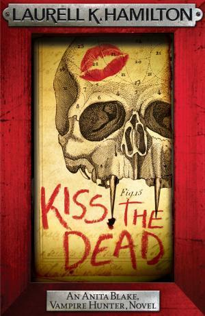 Fangs For The Fantasy Kiss The Dead Anita Blake Series 21