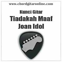 Chord Kunci Gitar Joan Tiadakah Maaf