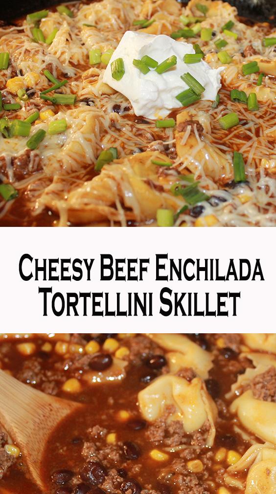 Cheesy Beef Enchilada Tortellini Skillet