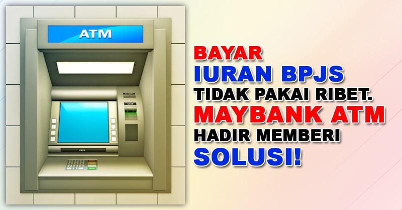 Maybank Sekarang Support Bayar BPJS Online
