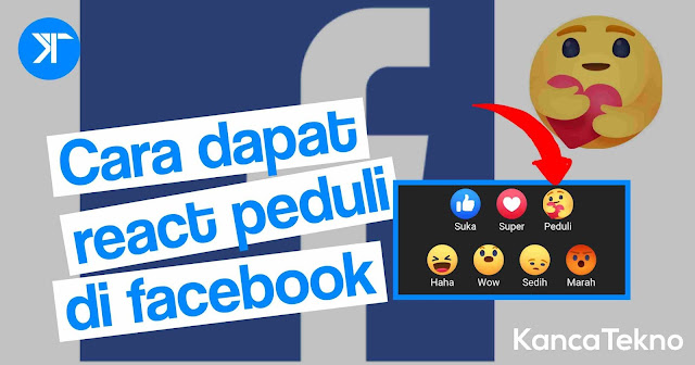 Cara mendapatkan react peduli di Facebook
