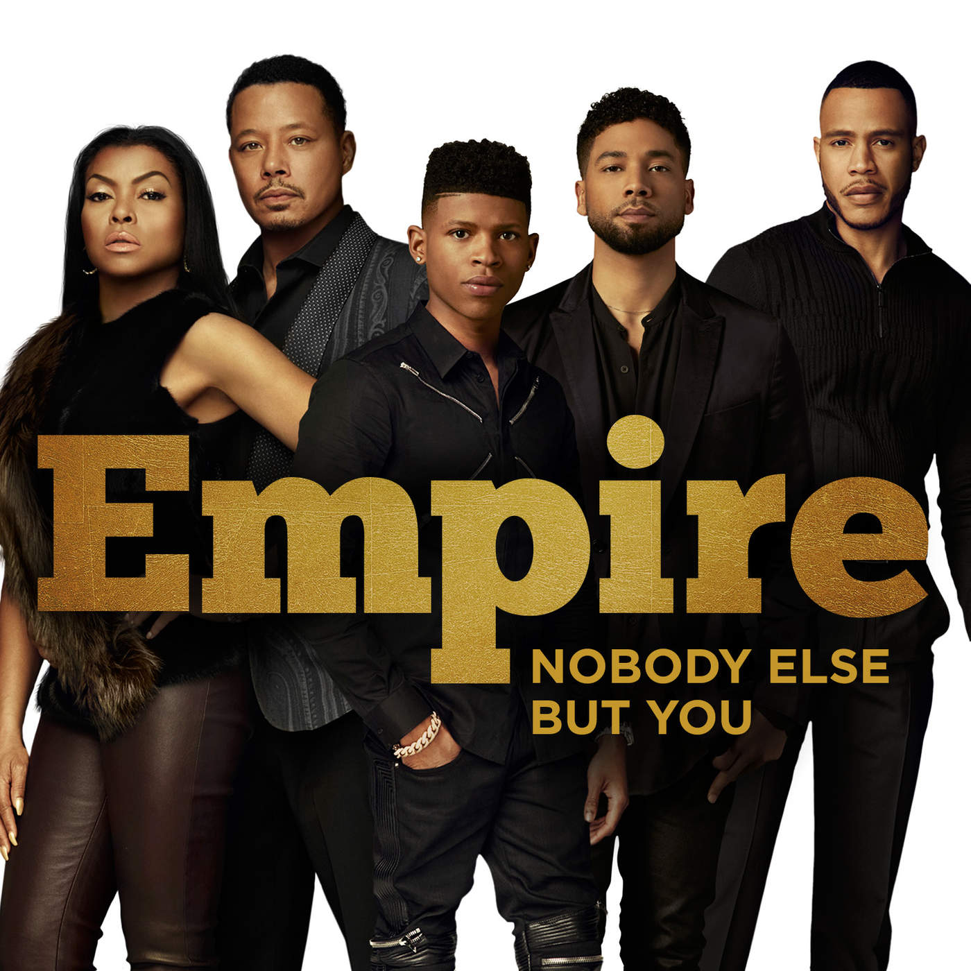 Empire Cast - Nobody Else but You (feat. Yazz & Sierra McClain) - Single Cover
