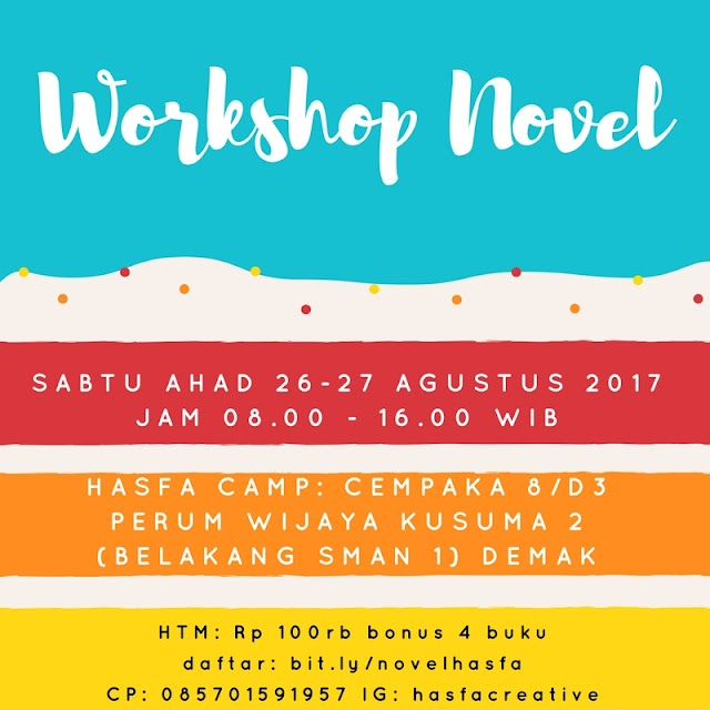Workshop Menulis Novel Hasfa Camp