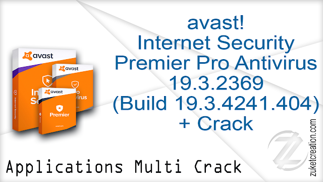 avast! Internet Security  Premier Pro Antivirus 19.3.2369 (Build 19.3.4241.404)  + Crack