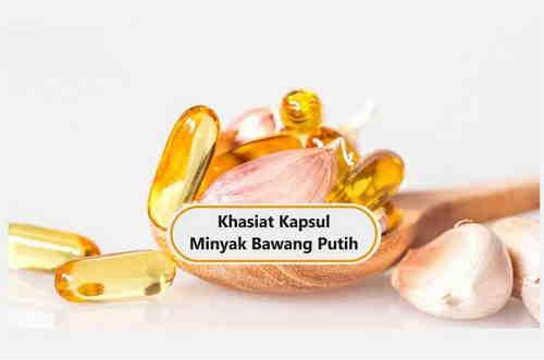 khasiat kapsul minyak bawang putih