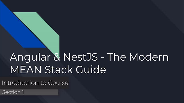 Angular & NestJS - The Modern MEAN Stack Guide