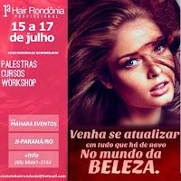1º Hair Rondônia Profissional de 15 a 17 de julho