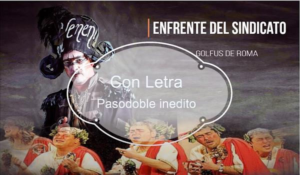 """✨Pasodoble """"En frente del Sindicato,"""" ⚫No cantado en el Falla de 🥇JC Aragón """"Golfus de Roma"""" (2005)"""