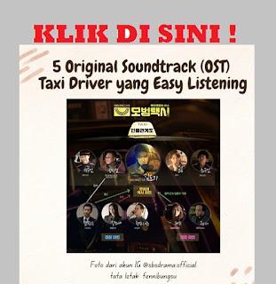 Soundtrack taxi driver, soundtrack taxi driver yang easy listening, daftar soundtrack drakor,