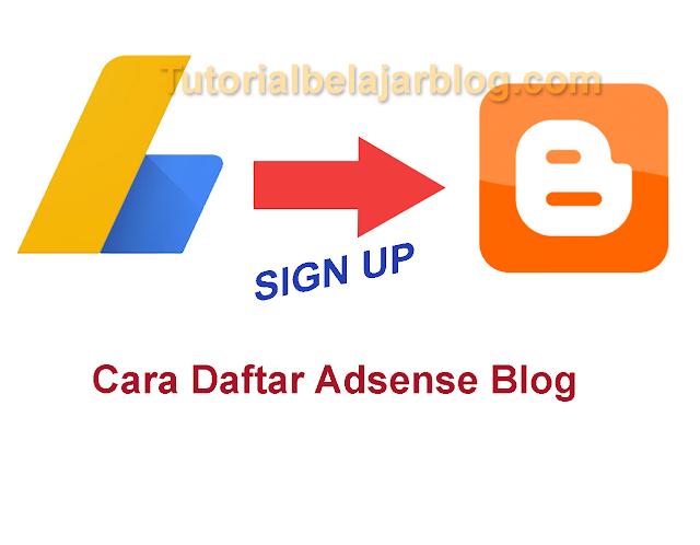 Cara Termudah Daftar Akun Adsense Untuk Blog