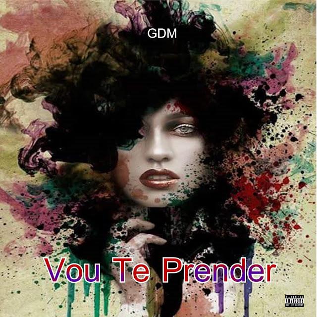 GDM - Vou Te Prender (Zouk)