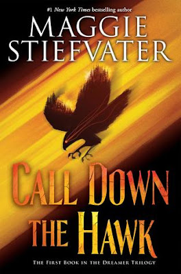 Call Down the Hawk by Maggie Stiefvater cover