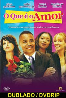 Assistir O Que é o Amor – Dublado – 2012