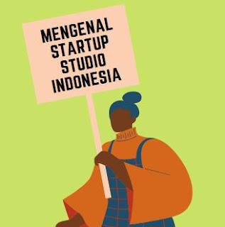 startup indonesia startup studio kominfo pt startup digital indonesia komunitas startup indonesia program startup indonesia 1000startupdigital