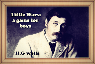 Little Wars (1913) By H. G. Wells