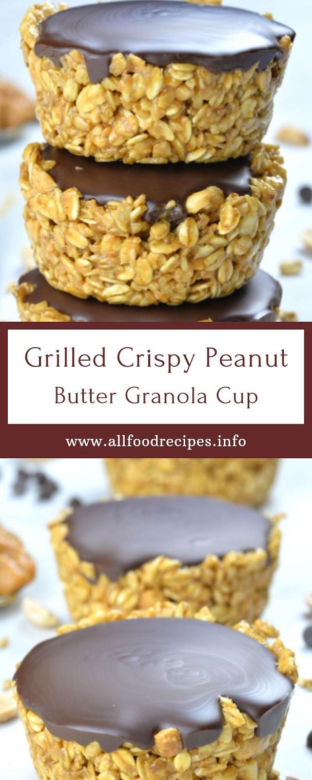 Grilled Crispy Peanut Butter Granola Cup