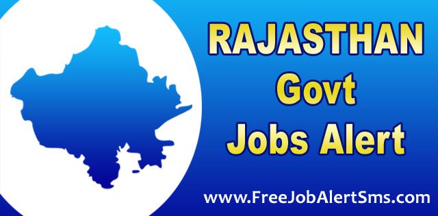 Rajasthan Government Jobs, Free Job Alert Rajasthan