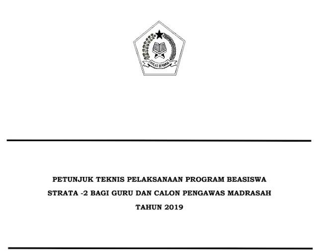 Juknis Program S2 Bagi Guru dan Calon Pengawas Madrasah 2019