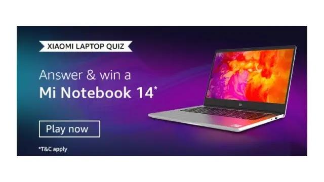 Amazon XIAOMI LAPTOP QUIZ Answers & Win a Mi Notebook 14