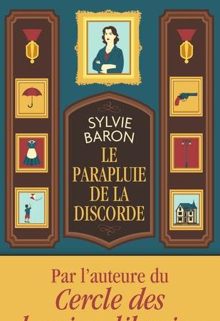 Le parapluie de la discorde de Sylvie Baron