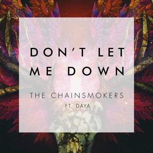 Chainsmokers_Don't Let Me Down mp3 download