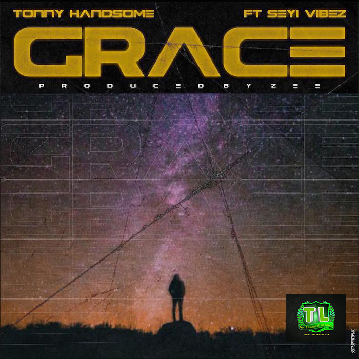 Tonny-Handsome-Grace-Ft-Seyi-Vibez-mp3-download-Teelamford