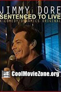 Jimmy Dore: Sentenced To Live (2015)
